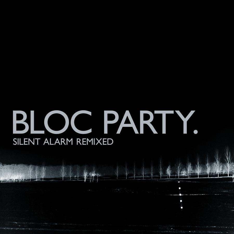 bloc_party-silent_alarm_remixed